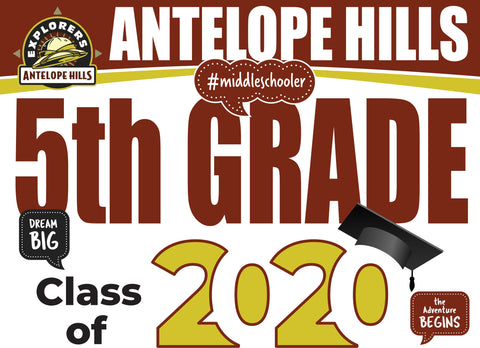 Antelope Hills Elementary School 5th Grade Graduation Yard Sign