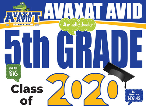 Axavat AVID Elementary School 5th Grade Graduation Yard Sign