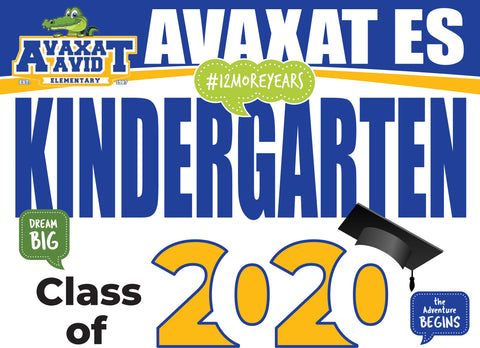 Axavat Kindergarten Graduation Yard Sign