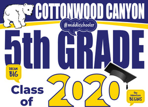 Cottonwood Canyon Elementary School 5th Grade Graduation Yard Sign