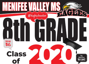 Menifee Valley Middle School 8th Grade Graduation Yard Sign