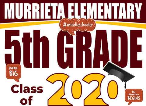 Murrieta Elementary School 5th Grade Graduation Yard Sign