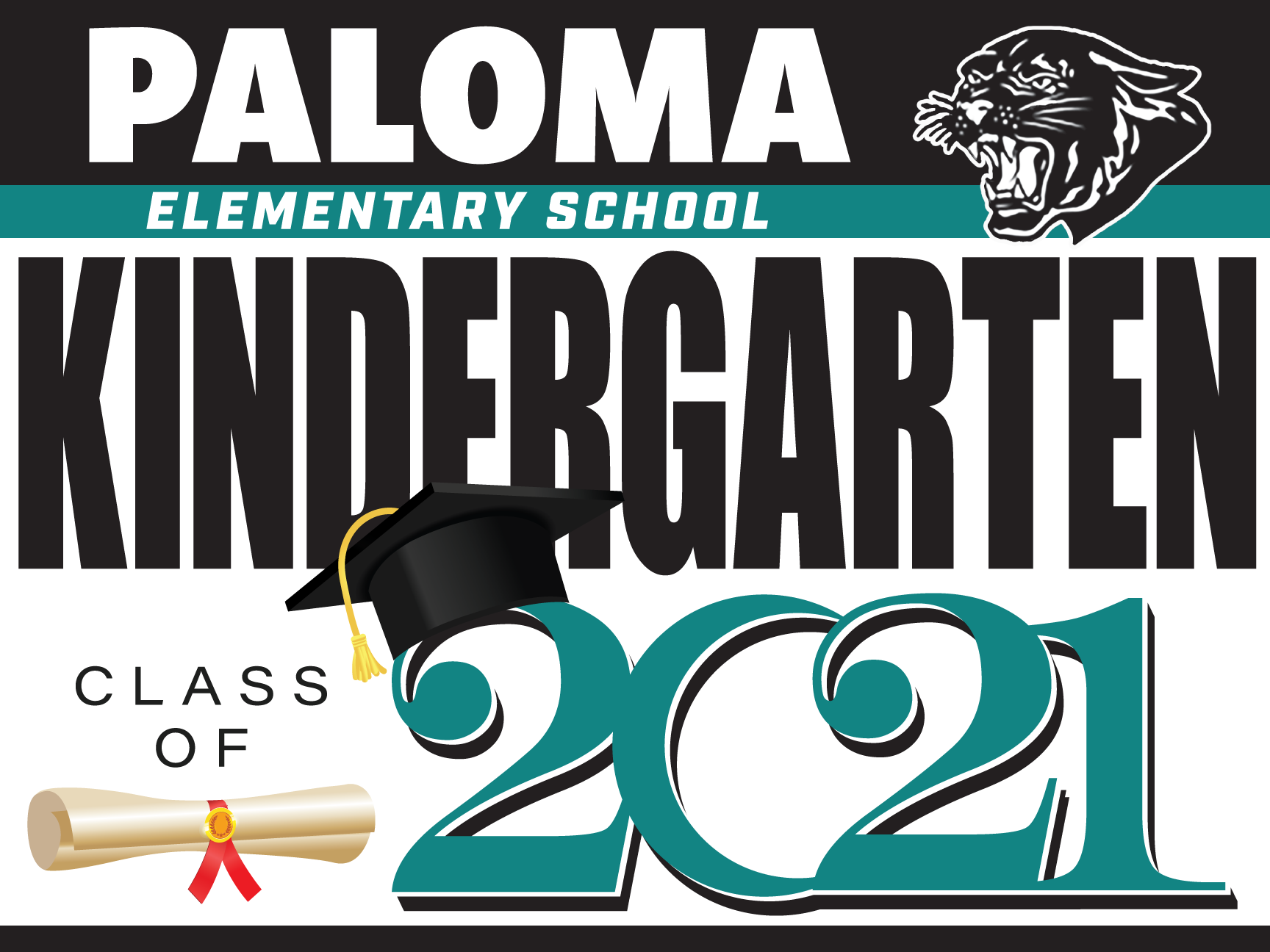Paloma Elementary School Kindergarten Graduation Yard Sign
