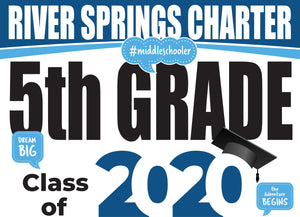River Springs Charter School 5th Grade Graduation Yard Sign