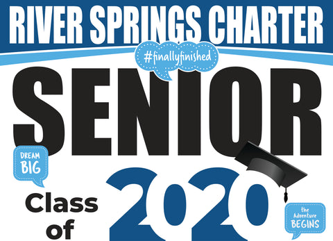 River Springs Charter School Senior Graduation Yard Sign