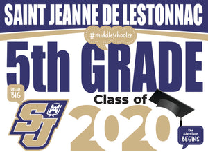 Saint Jeanne de Lestonnac Catholic School 5th Grade Graduation Yard Sign