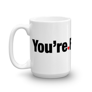 You're Fabulous Mug