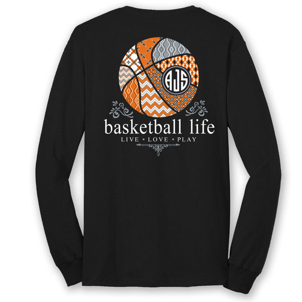 Basketball Life Custom Monogram Long Sleeve T-Shirt