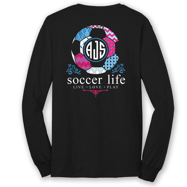 Soccer Life Custom Monogram Long Sleeve T-Shirt