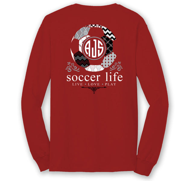 Soccer Life TEAM COLORS Custom Monogram Long Sleeve T-Shirt