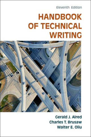 Handbook of Technical Writing (Handbook of Technical Writing): The Handbook of Technical Writing (Handbook of Technical Writing)