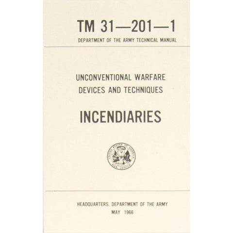 Incendiaries Book TM-31-201-1  $9.95