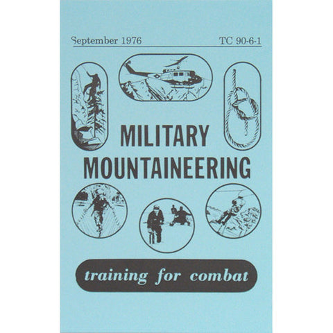 Military Mountaineering TC 90-6-1  $9.95