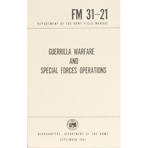 Guerrilla Warfare and Special Ops. FM 31-21  $9.95
