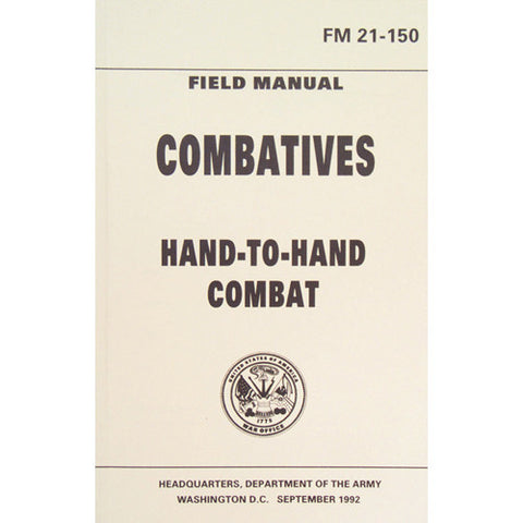 Combatives Hand To Hand Combat FM 21-150  $9.95