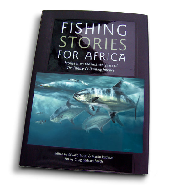 fishing stories for Africa hard cover book