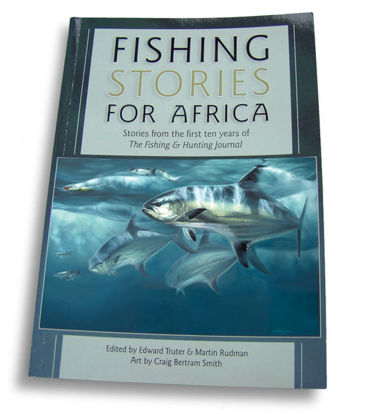 fishing stories for Africa soft cover book