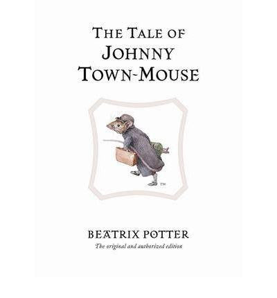 Warne The World of Peter Rabbit Complete Collection - The Tale of Johnny Town-Mouse