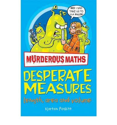 Scholastic Murderous Maths to the Power of Ten Collection - Desperate Measures