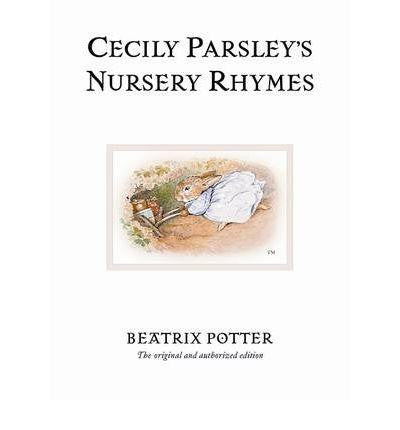 Warne The World of Peter Rabbit Complete Collection - Cecily Parsley's Nursery Rhymes