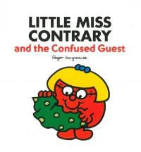 Egmont Mr. Men & Little Miss Story Collection: Little Miss Contrary And The Confused Guest