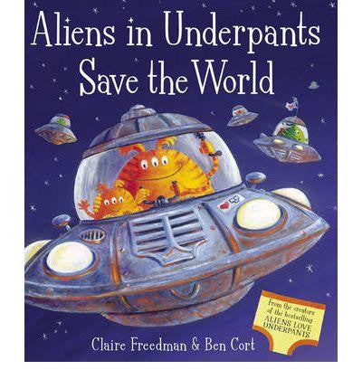 Simon & Schuster Aliens Love Underpants Collection - Alien in Underpants Save the World