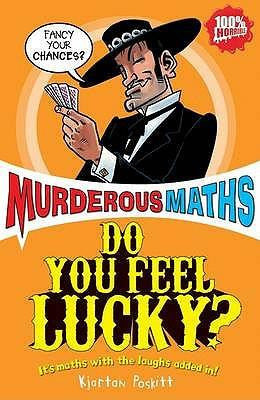 Scholastic Murderous Maths to the Power of Ten Collection - Do you Feel Lucky?