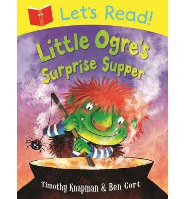 Macmillan Let's Read! Collection - Little Ogre's Surprise Supper