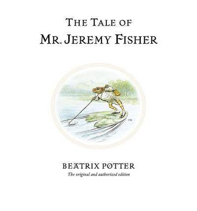 Warne The World of Peter Rabbit Complete Collection - The Tale of Mr. Jeremy Fisher