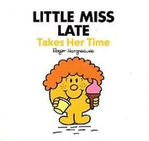 Egmont Mr. Men & Little Miss Story Collection: Little Miss Late Takes Her Time