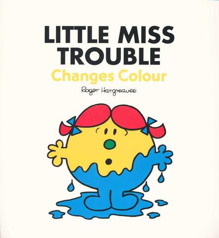 Egmont Mr. Men & Little Miss Story Collection: Little Miss Trouble Changes Colour