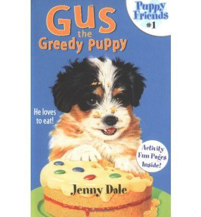 Macmillan Puppy Tales Collection - Gus the Greedy Puppy