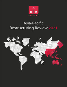 The Asia-Pacific Restructuring Review 2021