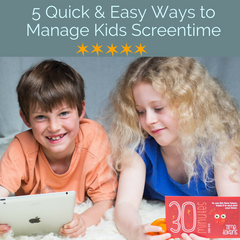 5 Quick & Easy Ways to Manage Kids Screentime
