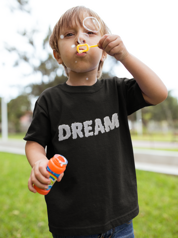 Dream  kids t-shirt
