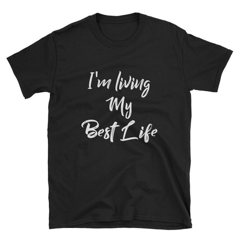 I'm Living My Best Life Tee