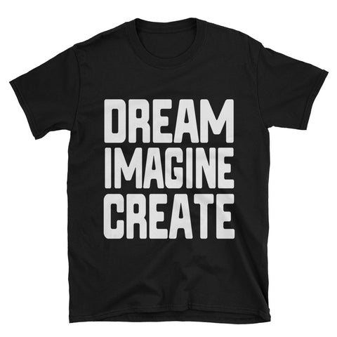 DREAM IMAGINE CREATE STACK TEE