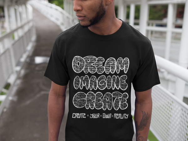 Dream Imagine Create Bubble letters Tee