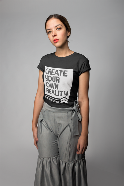 Create Your Own Reality Women's Tee