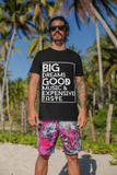 Big Dreams Good Music & Expensive Taste Tee