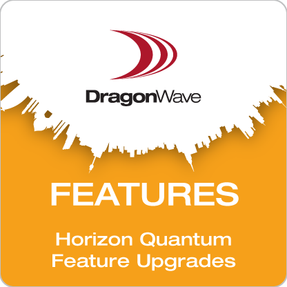 Horizon Quantum Feature Upgrades