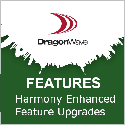 Harmony Enhanced Feature Upgrades
