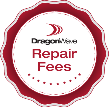 DragonWave Repair Fees