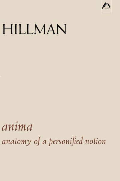 Anima : The Anatomy of a Personified Notion