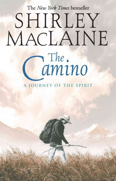 Camino : A Journey of the Spirit