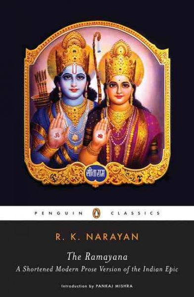 Ramayana : A Shortened Modern Prose Version of the Indian Epic (Suggested by the Tamil Version of Kamban)