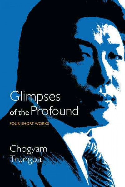 Glimpses of the Profound : Four Short Works