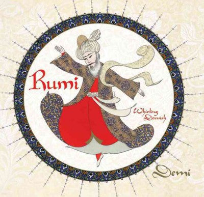 Rumi : Whirling Dervish