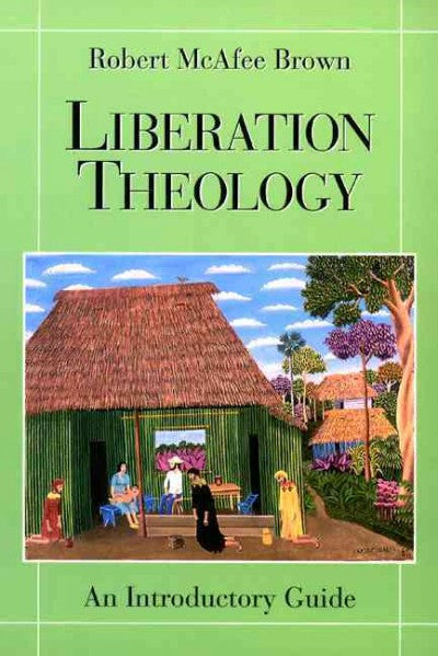 Liberation Theology : An Introductory Guide