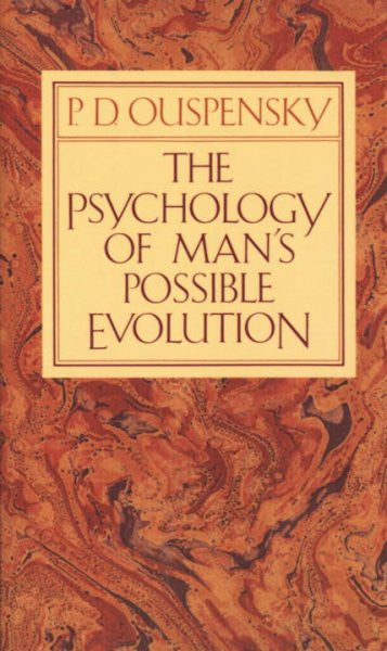 Psychology of Man's Possible Evolution
